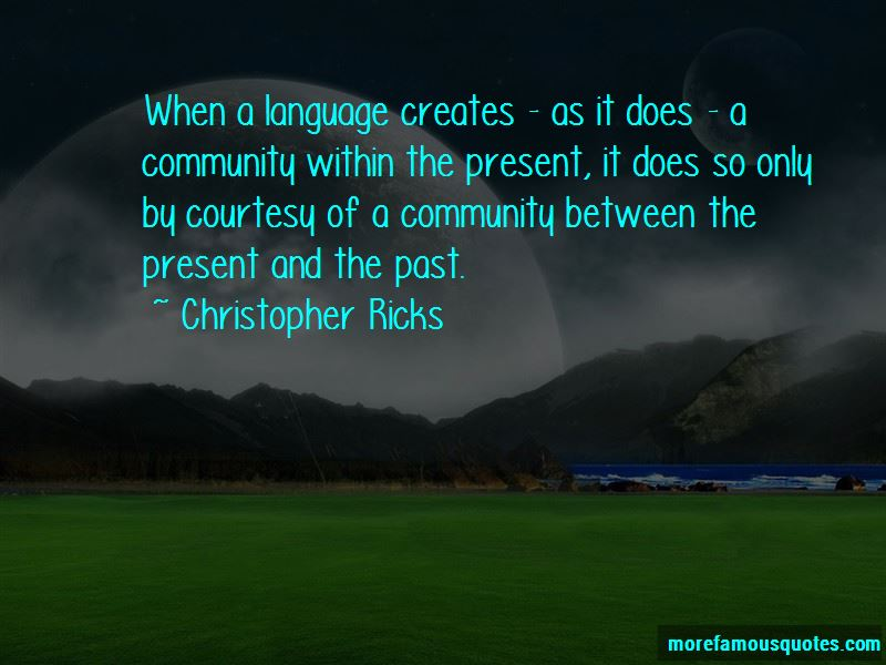 Christopher Ricks Quotes