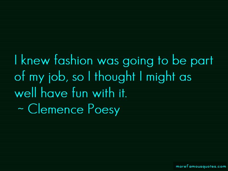 Clemence Poesy Quotes Pictures 3