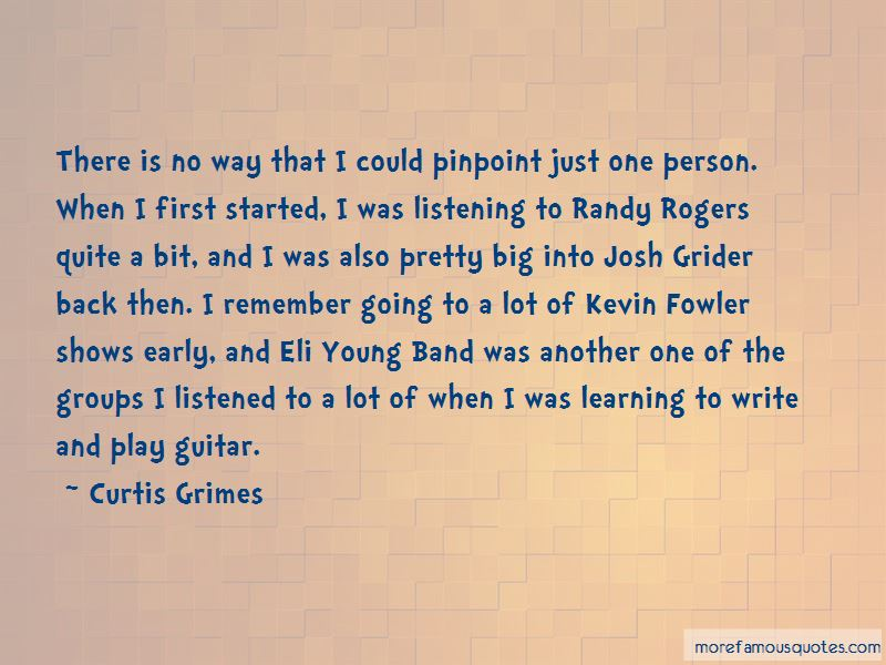 Curtis Grimes Quotes Pictures 2