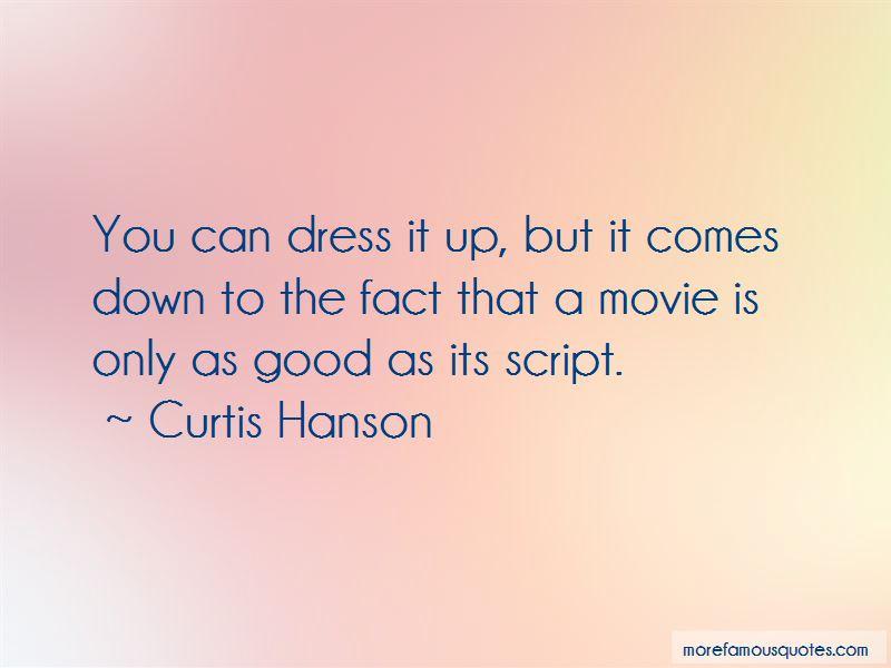 Curtis Hanson Quotes Pictures 2