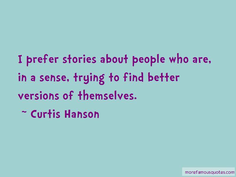 Curtis Hanson Quotes