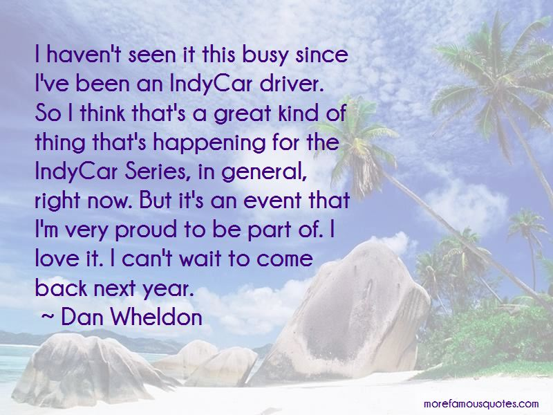 Dan Wheldon Quotes Pictures 2
