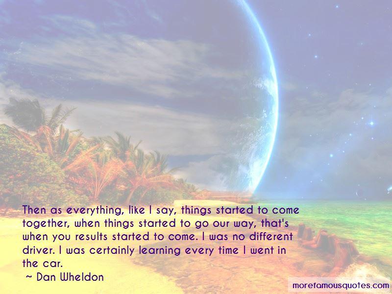 Dan Wheldon Quotes