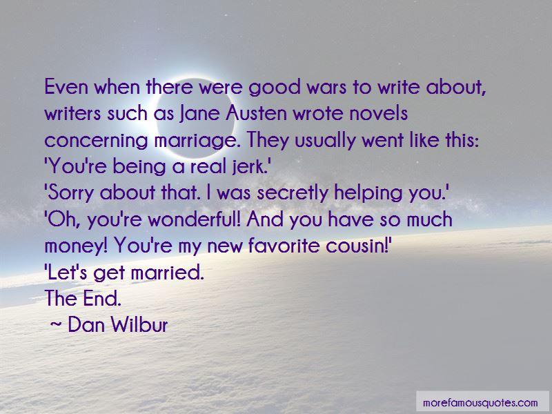 Dan Wilbur Quotes Pictures 3