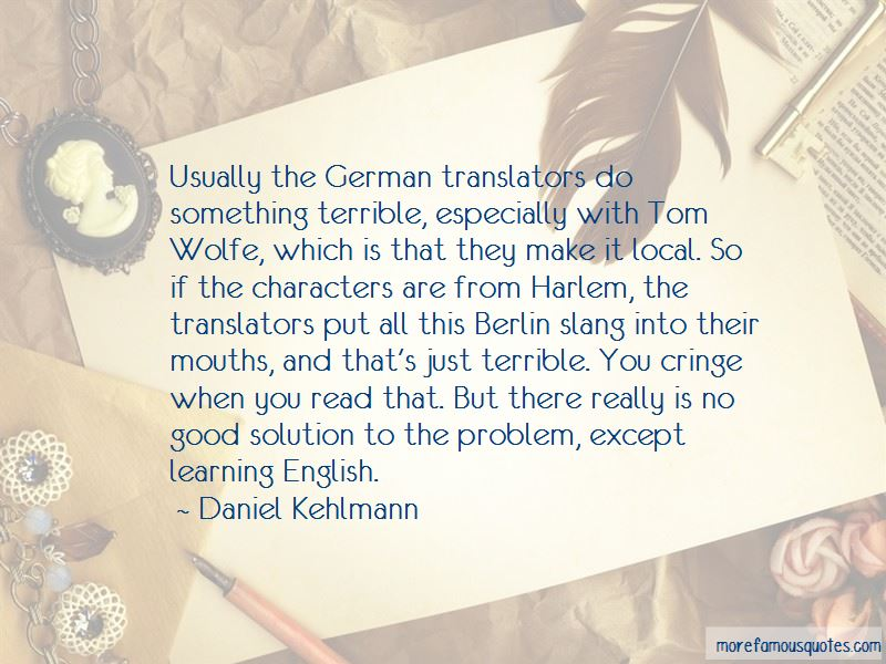 Daniel Kehlmann Quotes
