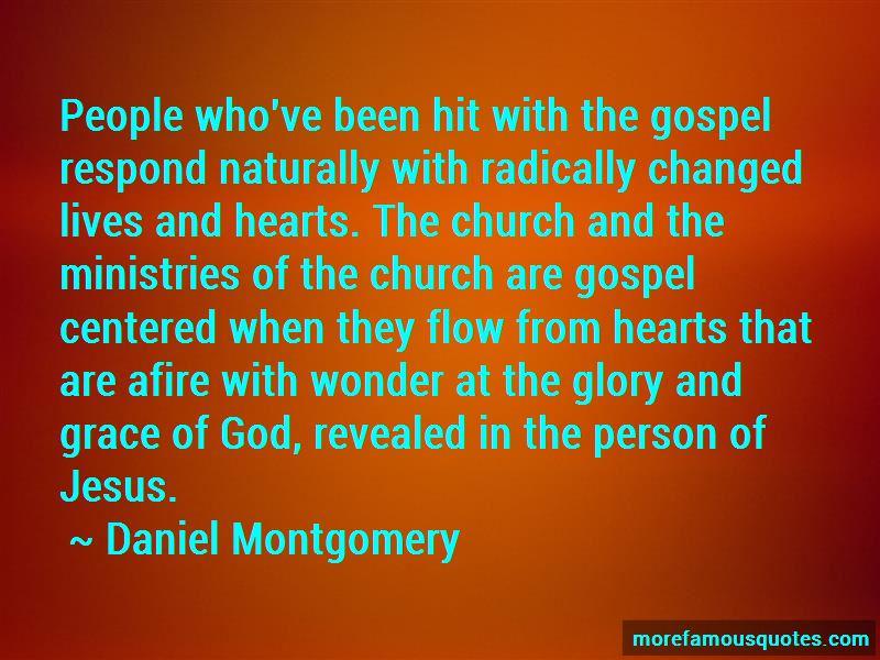 Daniel Montgomery Quotes