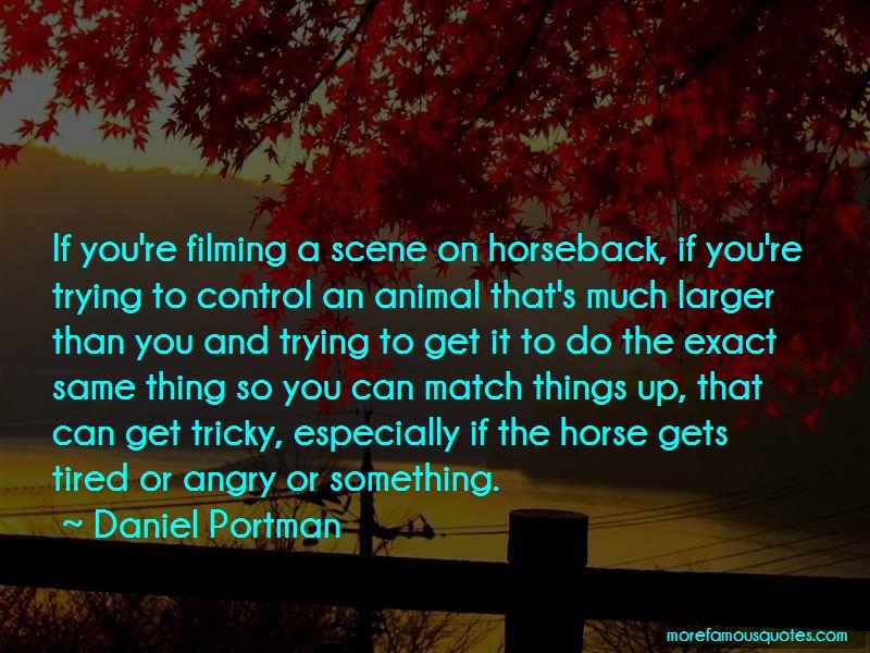 Daniel Portman Quotes Pictures 2