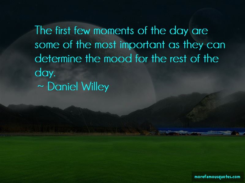 Daniel Willey Quotes Pictures 3