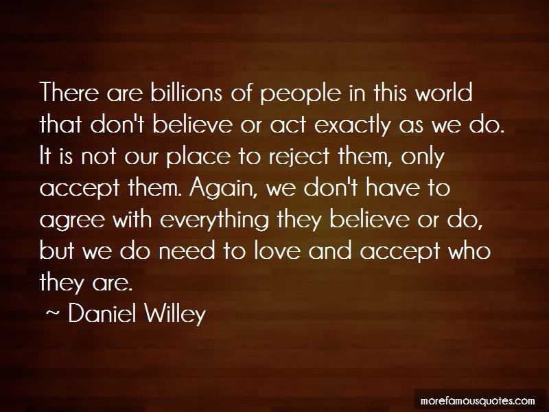 Daniel Willey Quotes