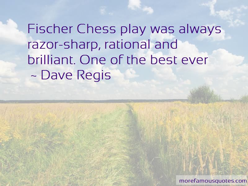 Dave Regis Quotes