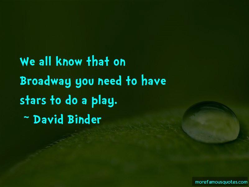 David Binder Quotes Pictures 4