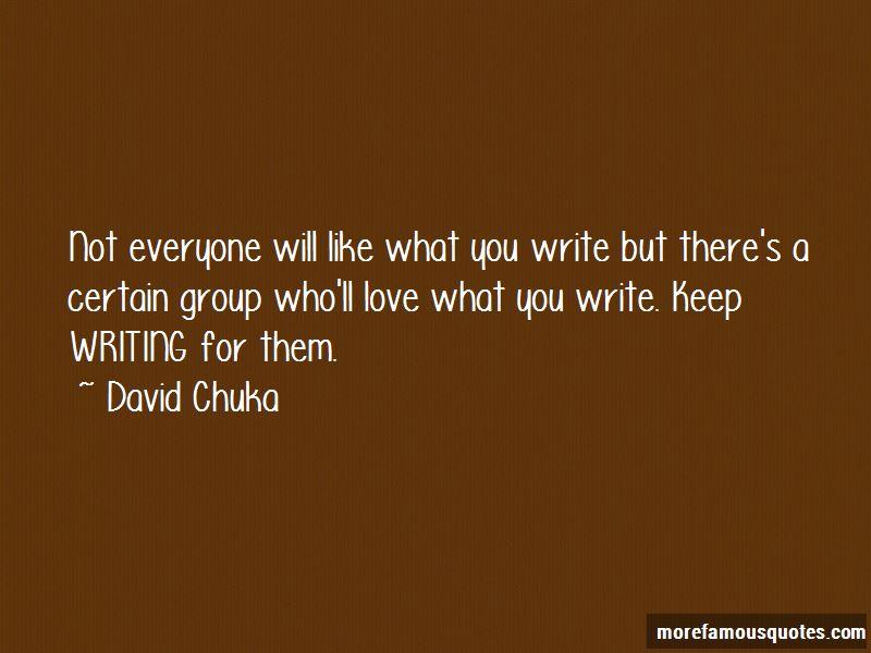 David Chuka Quotes