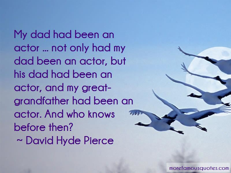 David Hyde Pierce Quotes Pictures 4