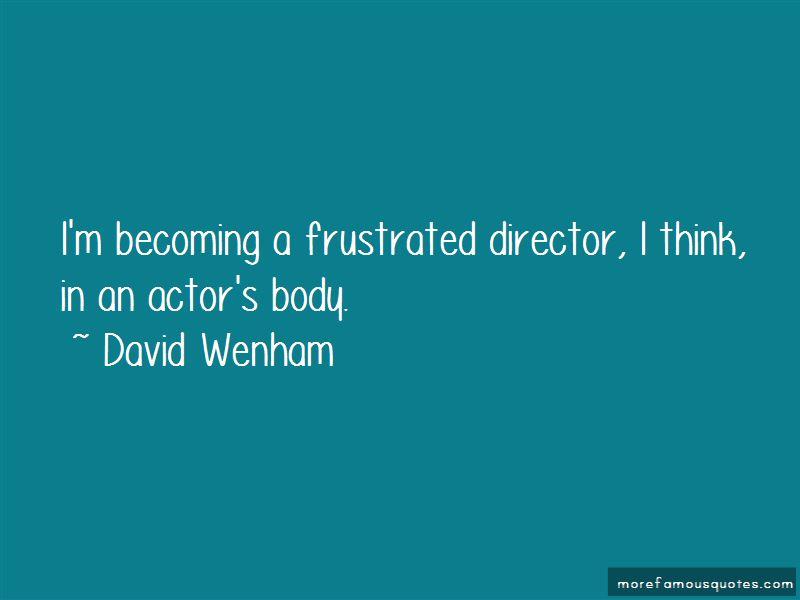 David Wenham Quotes Pictures 3