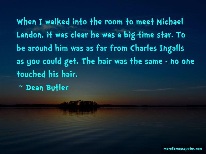 Dean Butler Quotes
