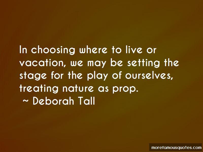 Deborah Tall Quotes Pictures 3