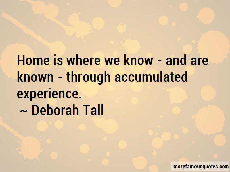 Deborah Tall Quotes Pictures 4