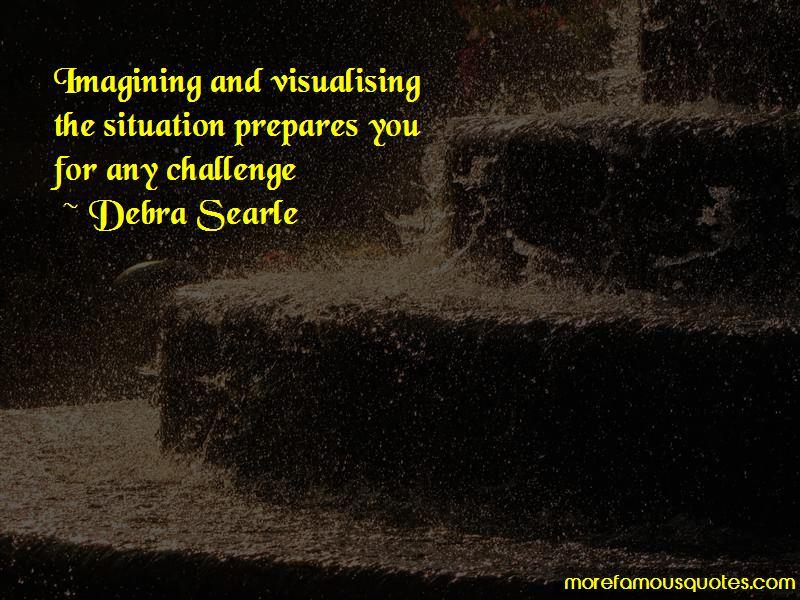 Debra Searle Quotes