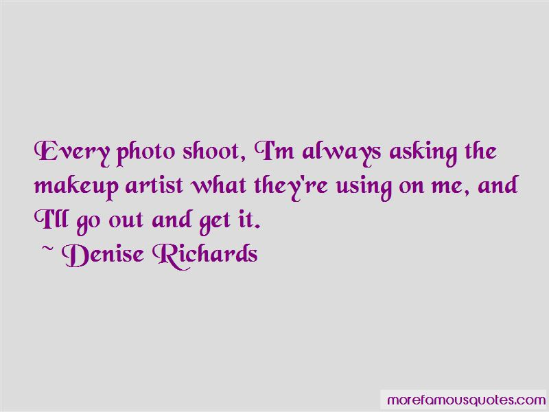 Denise Richards Quotes Pictures 4