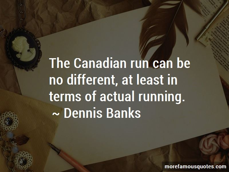 Dennis Banks Quotes Pictures 4