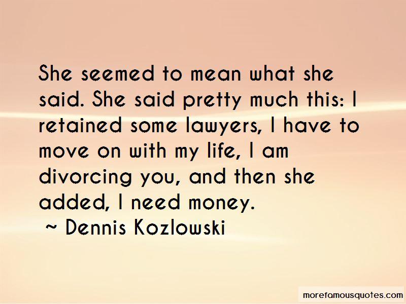 Dennis Kozlowski Quotes Pictures 3