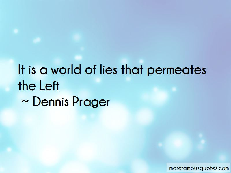 Dennis Prager Quotes Pictures 2