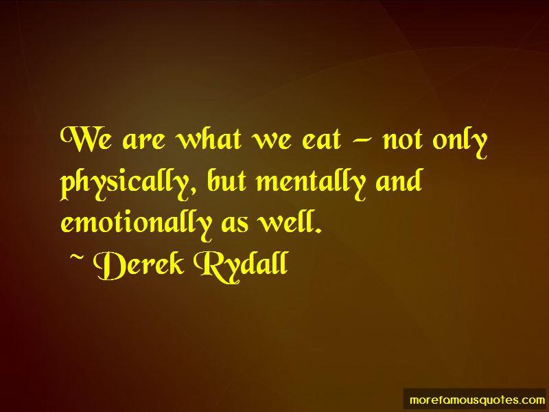 Derek Rydall Quotes Pictures 3