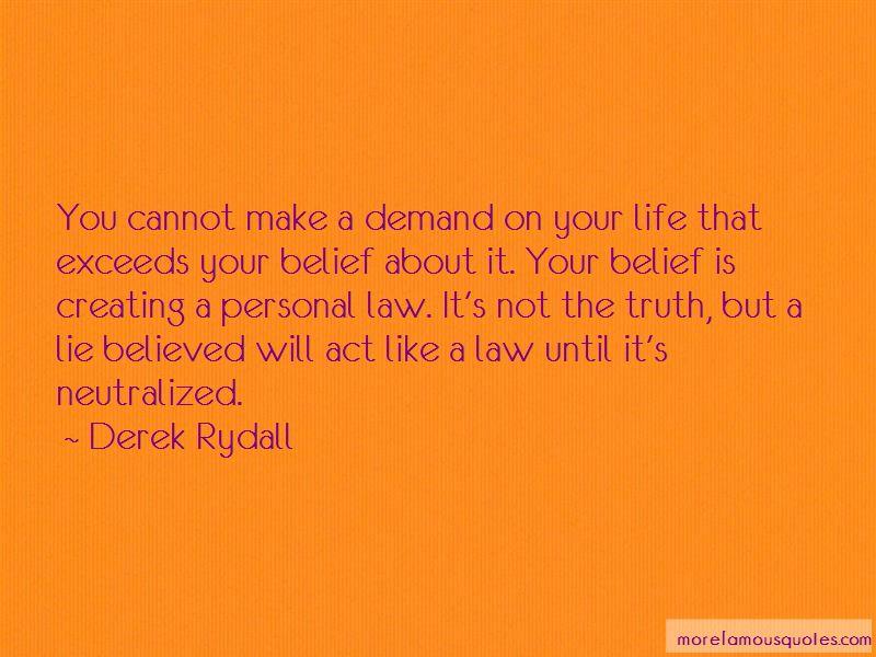 Derek Rydall Quotes