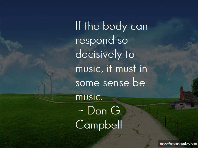 Don G. Campbell Quotes