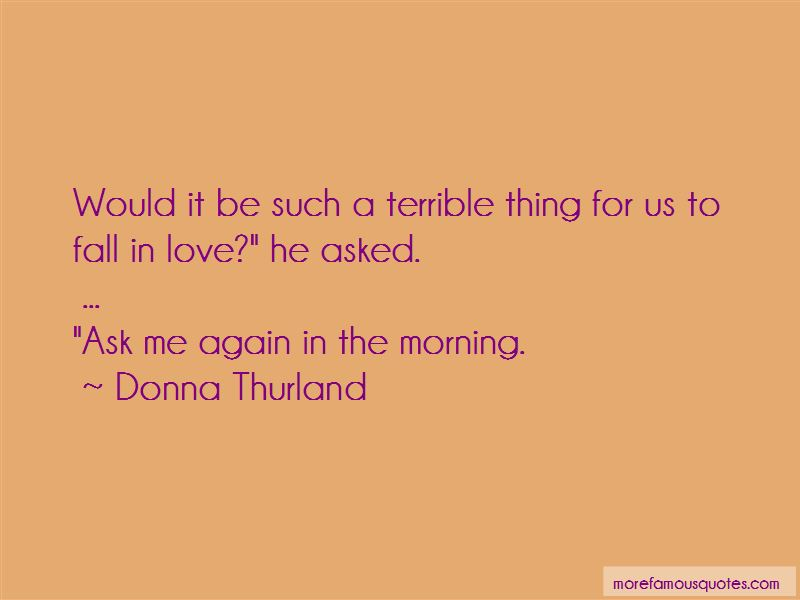 Donna Thurland Quotes