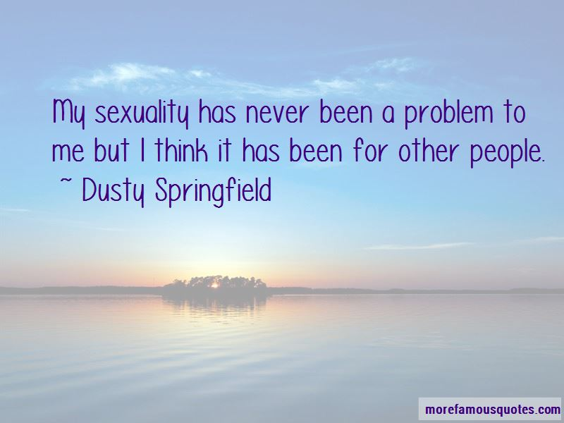 Dusty Springfield Quotes Pictures 4