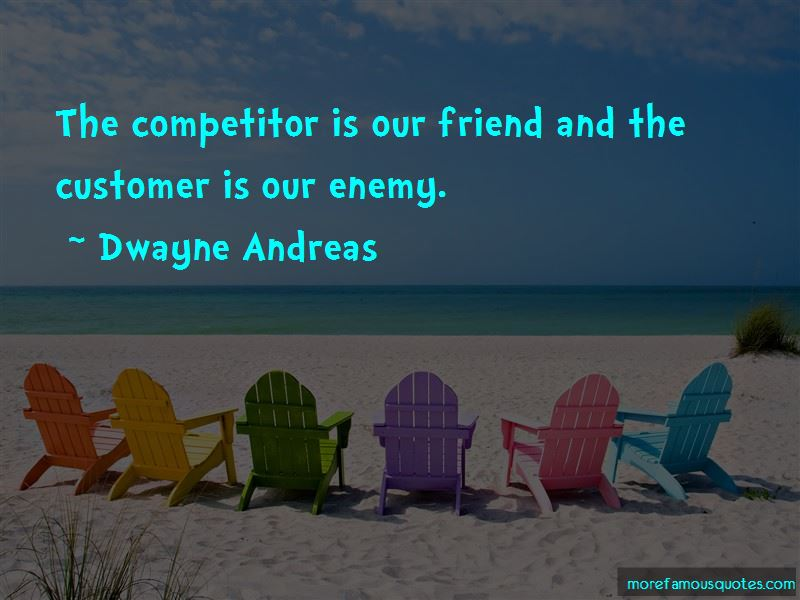 Dwayne Andreas Quotes Pictures 4