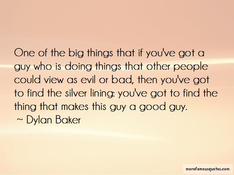 Dylan Baker Quotes Pictures 3