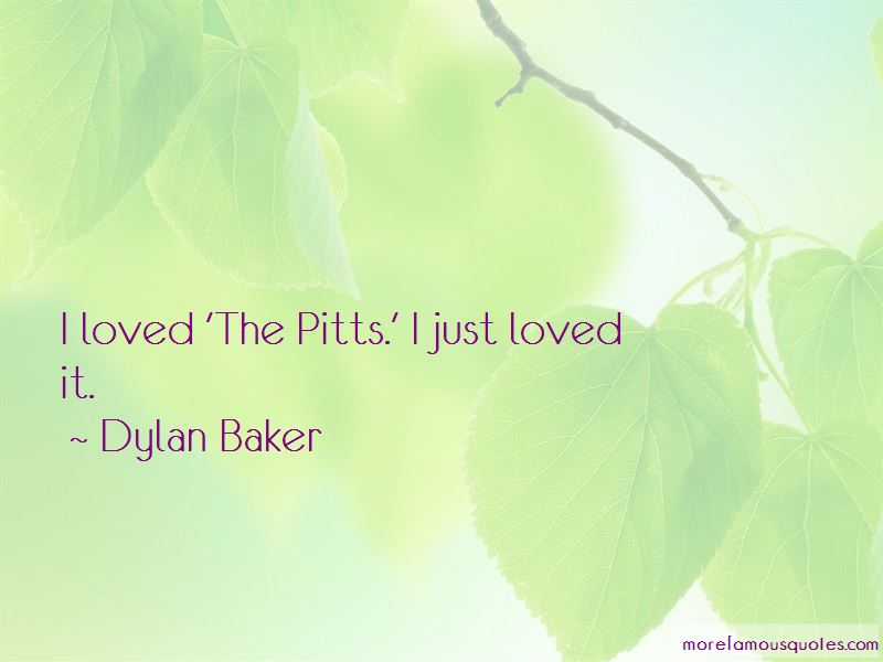 Dylan Baker Quotes Pictures 4
