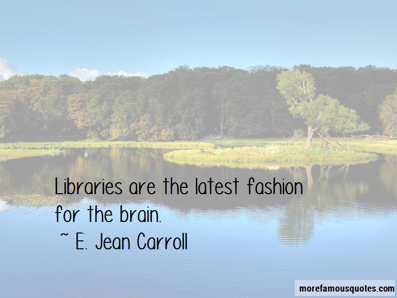 E. Jean Carroll Quotes Pictures 4