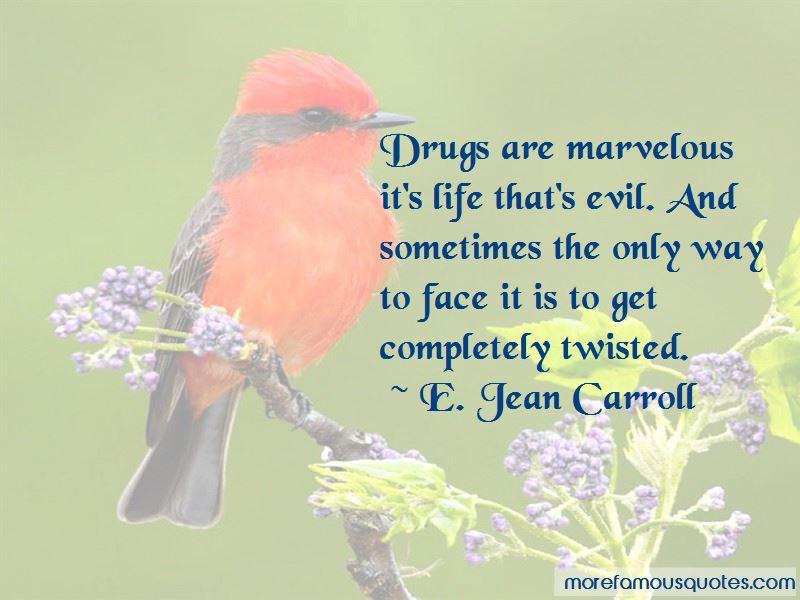 E. Jean Carroll Quotes