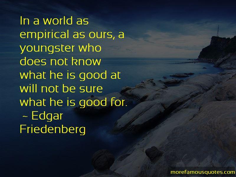 Edgar Friedenberg Quotes Pictures 4