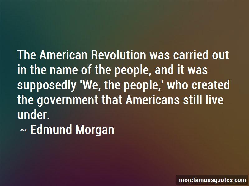 Edmund Morgan Quotes Pictures 4
