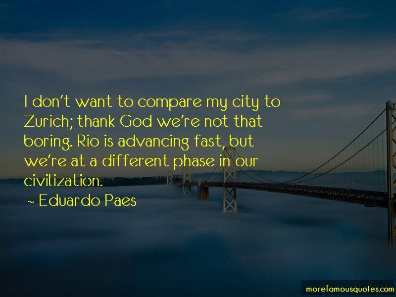 Eduardo Paes Quotes Pictures 4