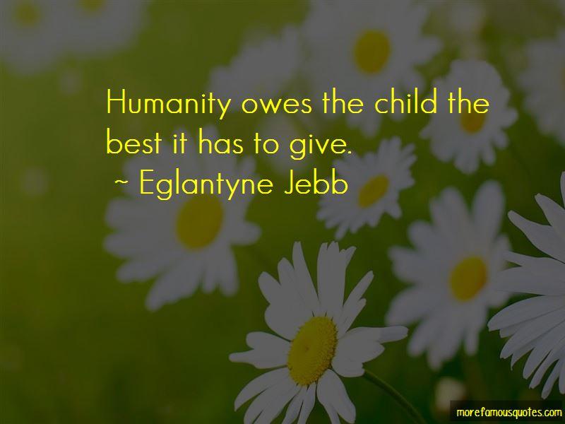 Eglantyne Jebb Quotes