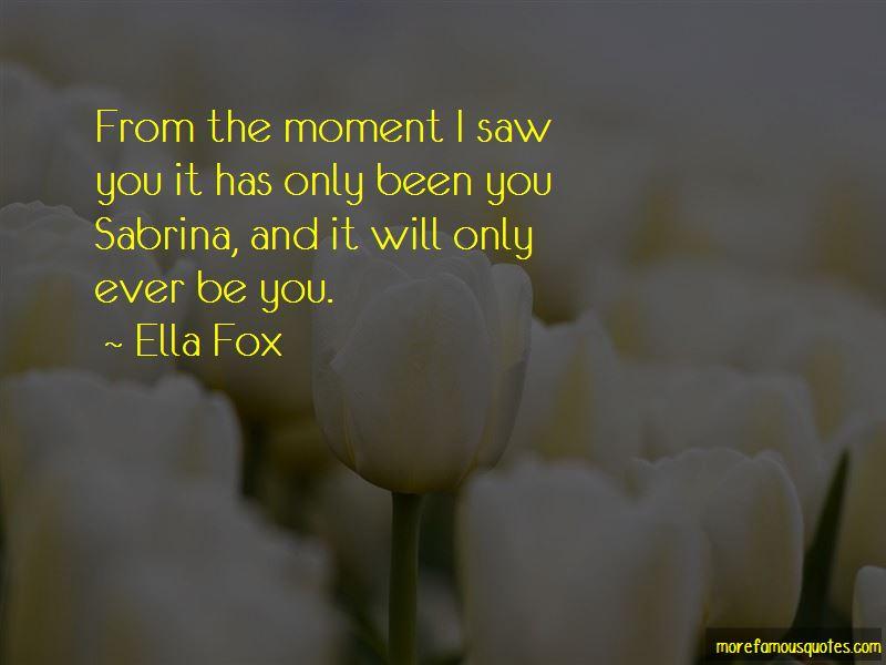 Ella Fox Quotes Pictures 2