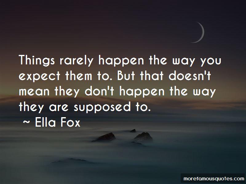 Ella Fox Quotes Pictures 4