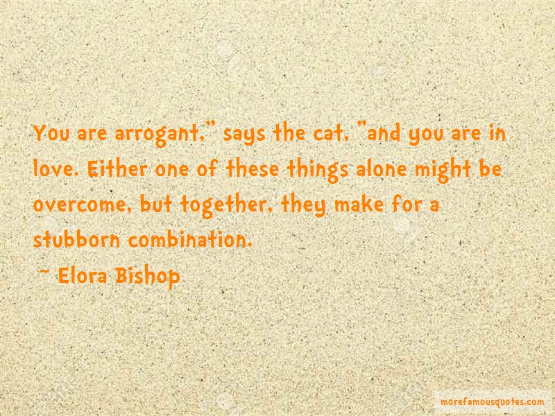 Elora Bishop Quotes