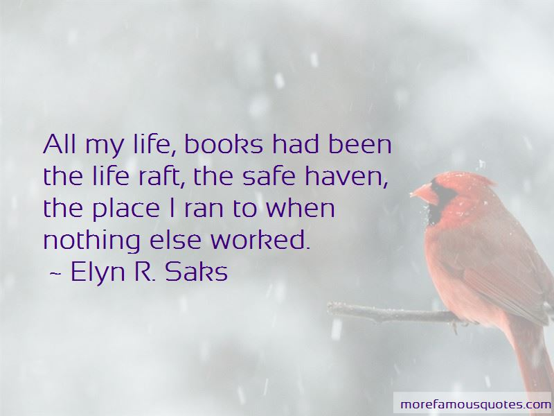 Elyn R. Saks Quotes Pictures 3