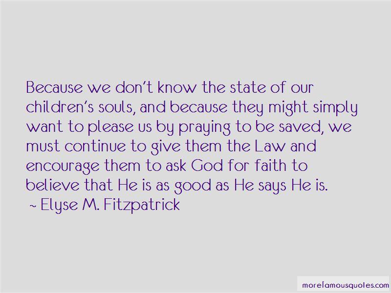 Elyse M. Fitzpatrick Quotes Pictures 2