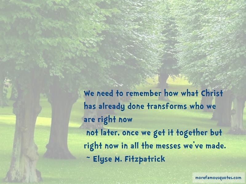 Elyse M. Fitzpatrick Quotes Pictures 3