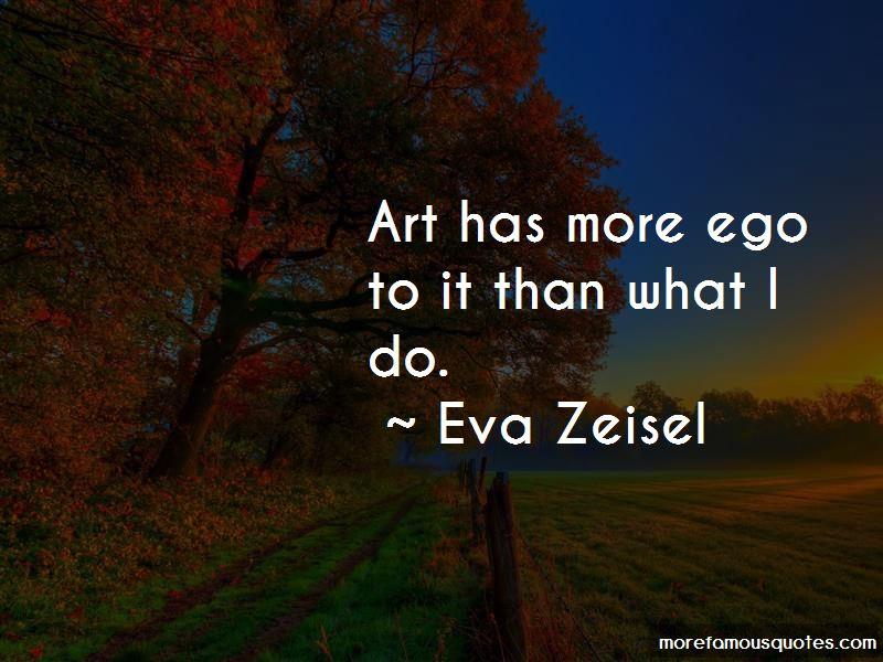 Eva Zeisel Quotes Pictures 2