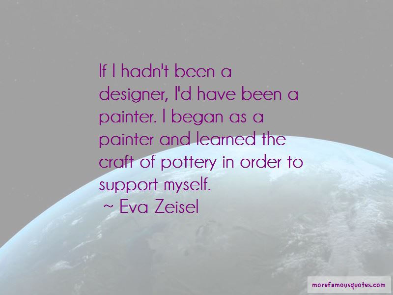 Eva Zeisel Quotes Pictures 3