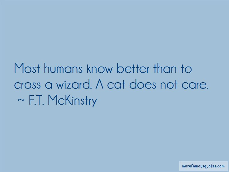 F.T. McKinstry Quotes Pictures 3