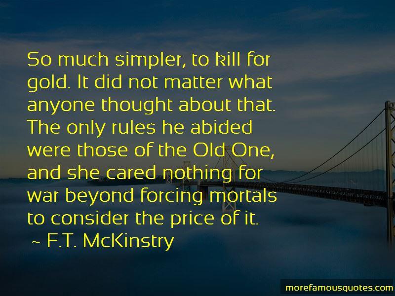 F.T. McKinstry Quotes
